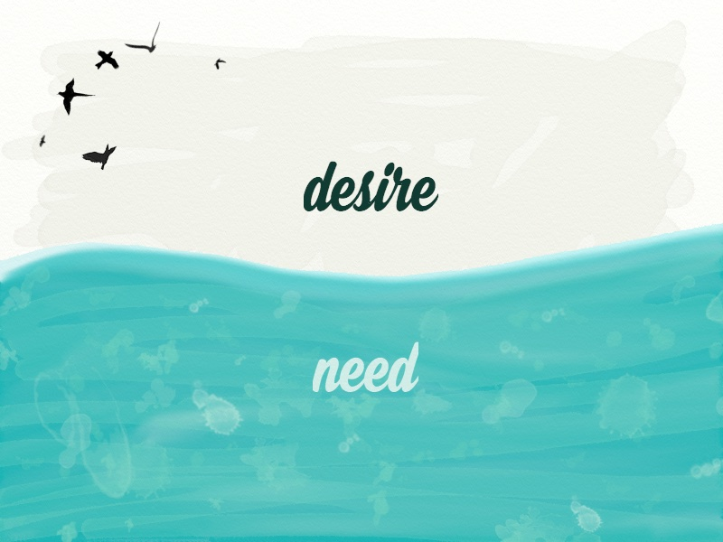 The GAP between Need and Desire